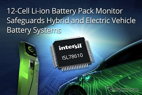 Intersil 12-cell, ISL78610 lithium ion battery pack monitoring