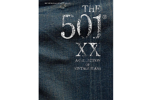 「THE 501(R) XX A COLLECTION OF VINTAGE JEANS」