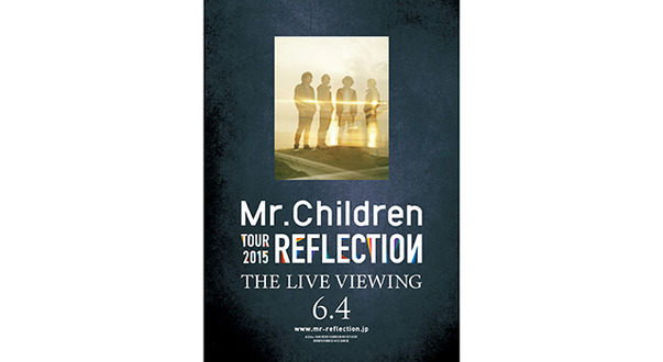「Mr.Children TOUR 2015 REFLECTION THE LIVE VIEWING」- (C) 2014 ENJING INC.